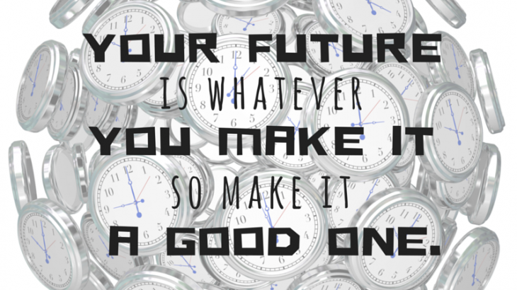 back to the future quote your future is whatever you make so make it a good one doc brown quote