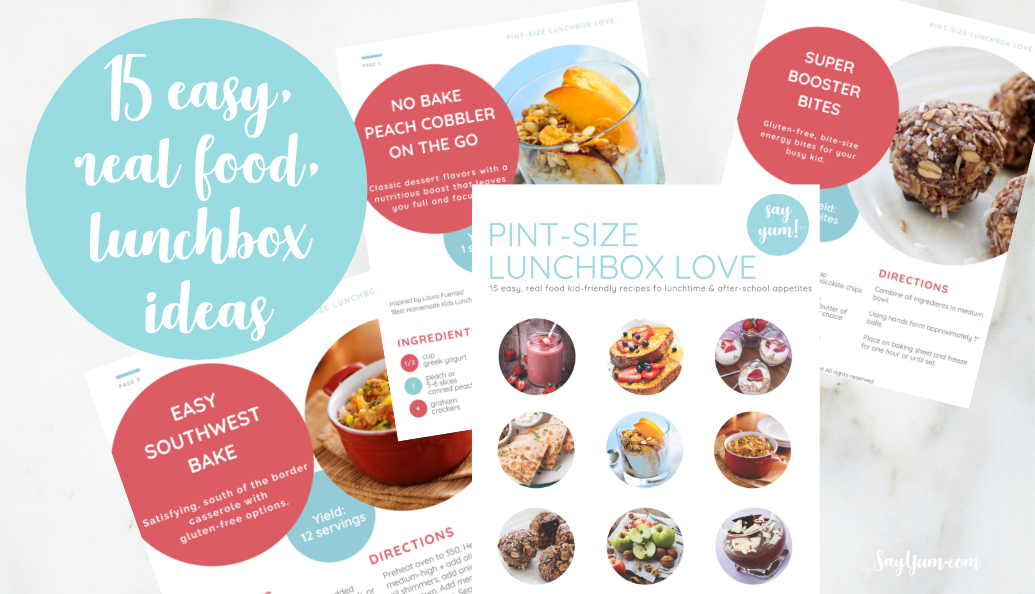 15 easy lunchbox ideas cookbook healthy real food say yum krissy johnson featured image