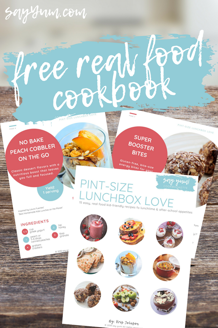 free printable real food cookbook kid friendly lunch after school recipes snacks